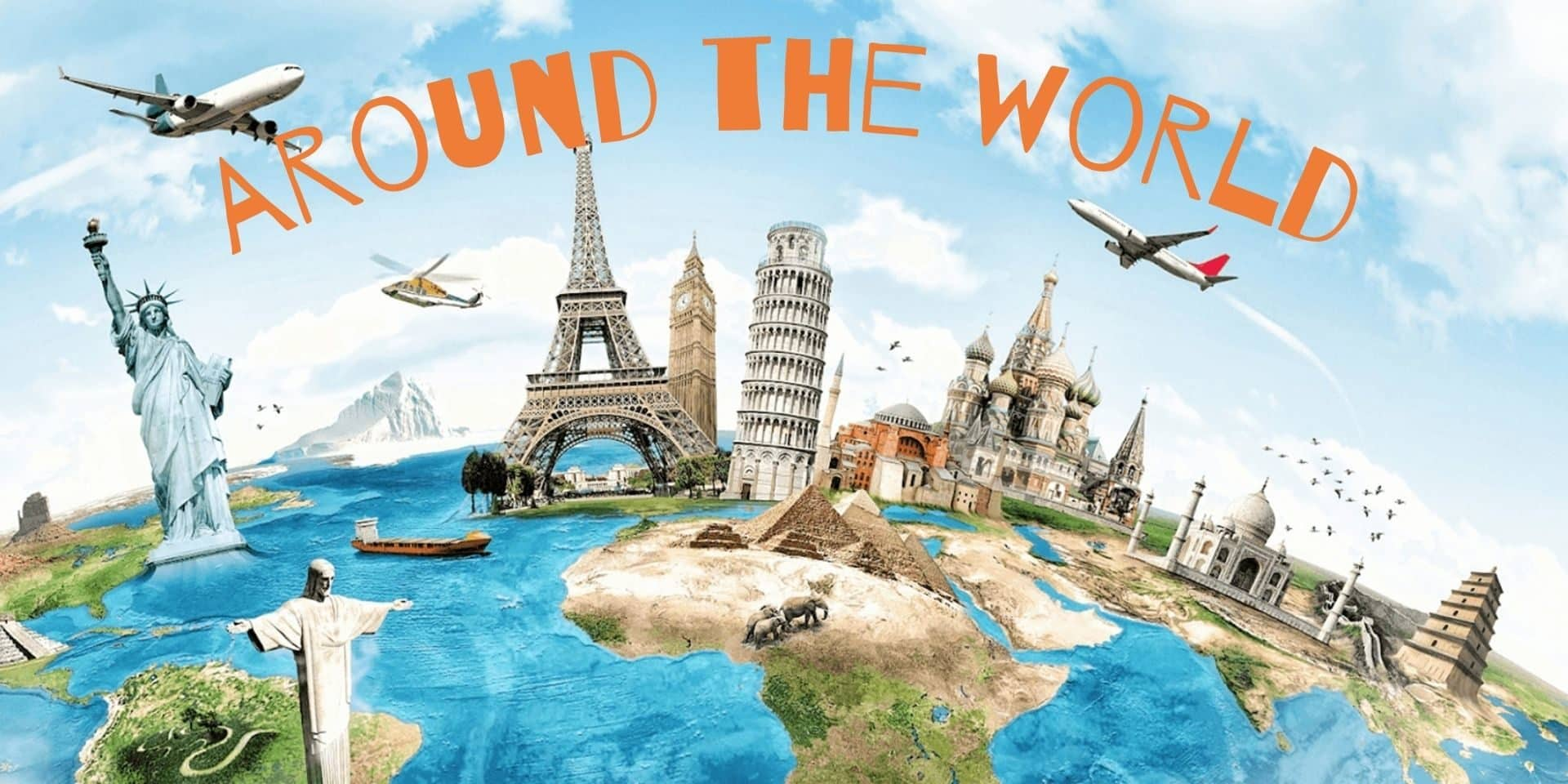 Lots of World landmarks placed on a globe with two aeroplanes flying overhead.